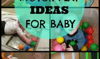20+ Motor Play Ideas For Baby