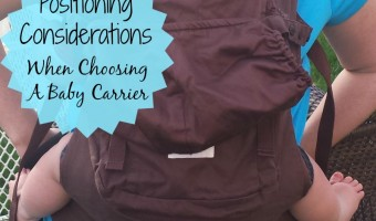 Positioning Considerations When Choosing A Baby Carrier