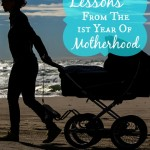 Lessons From The First Year Of Motherhood - Pink Oatmeal