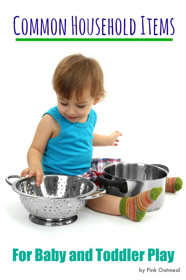 Common Household Items For Baby and Toddler Play - Pink Oatmeal