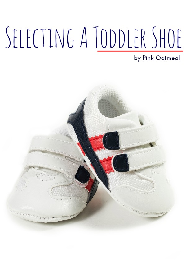 Selecting A Toddler Shoe - Pink Oatmeal
