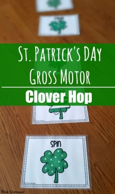 St. Patrick's Day Gross Motor - Pink Oatmeal