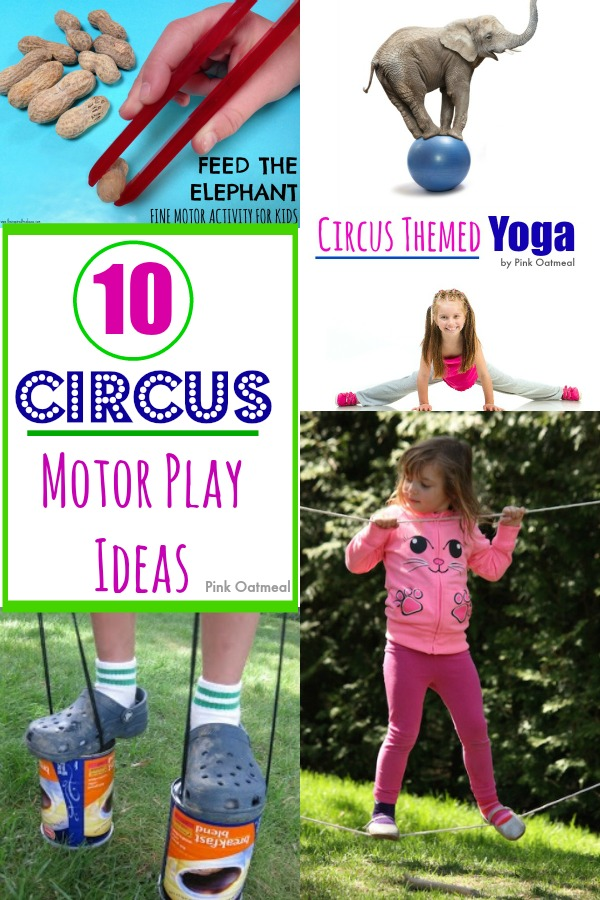 Circus Themed Motor Play Ideas - Pink Oatmeal