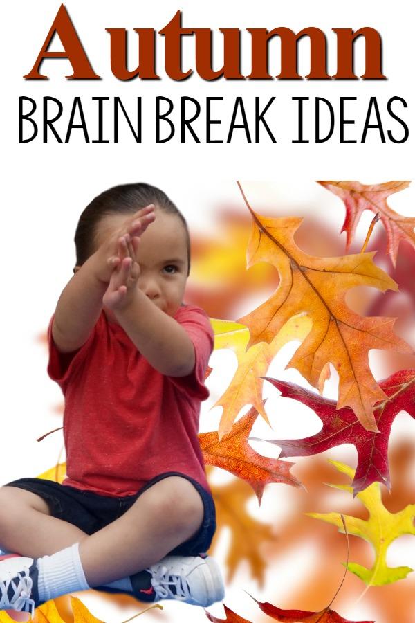 Fall Themed Brain Breaks (Over 40 Ideas)