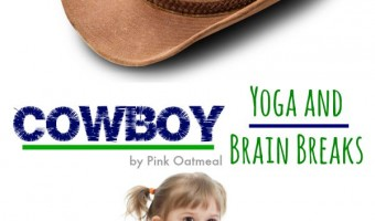 Cowboy Theme Brain Break and Yoga Ideas