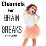 5 YouTube Channels For Brain Breaks - Pink Oatmeal