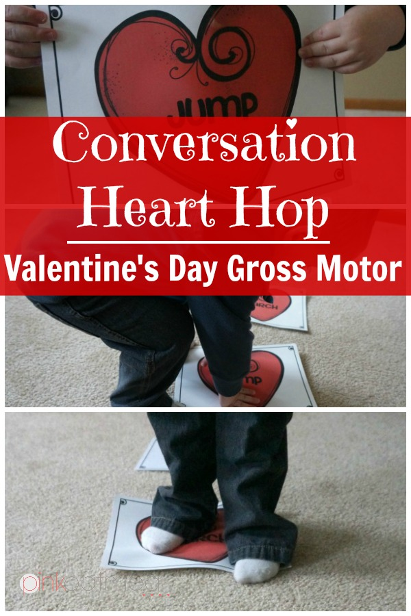 Valentine's Day Gross Motor Game - Conversation Heart Hop. Perfect game for Valentine's Day and getting gross motor play in! - Pink Oatmeal