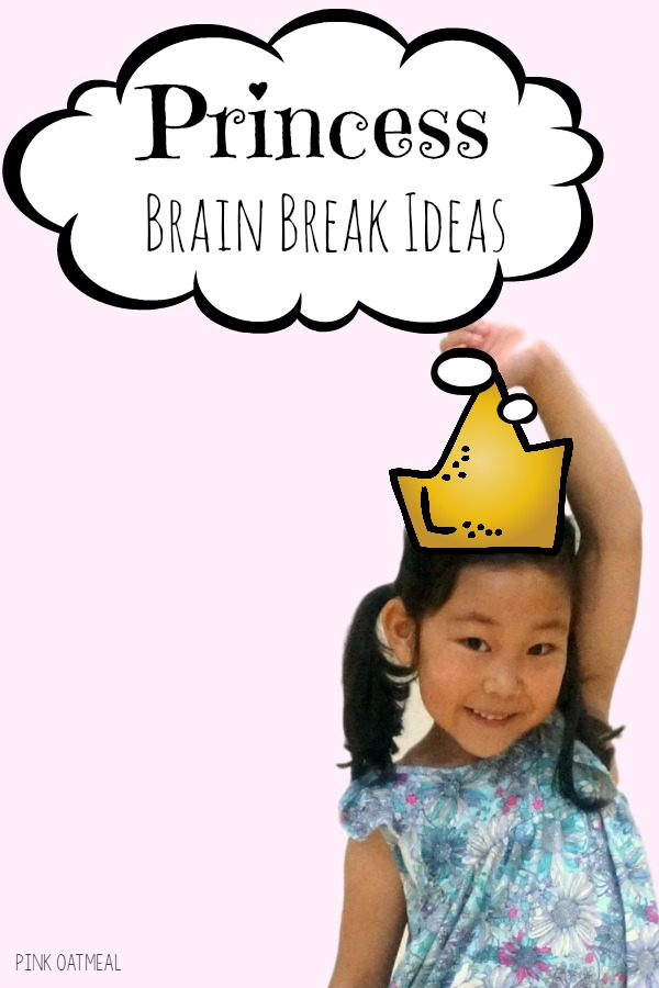 Princess Themed Gross Motor or Brain Break Ideas