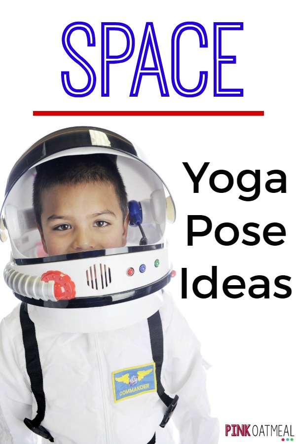 Space Yoga Pose Ideas