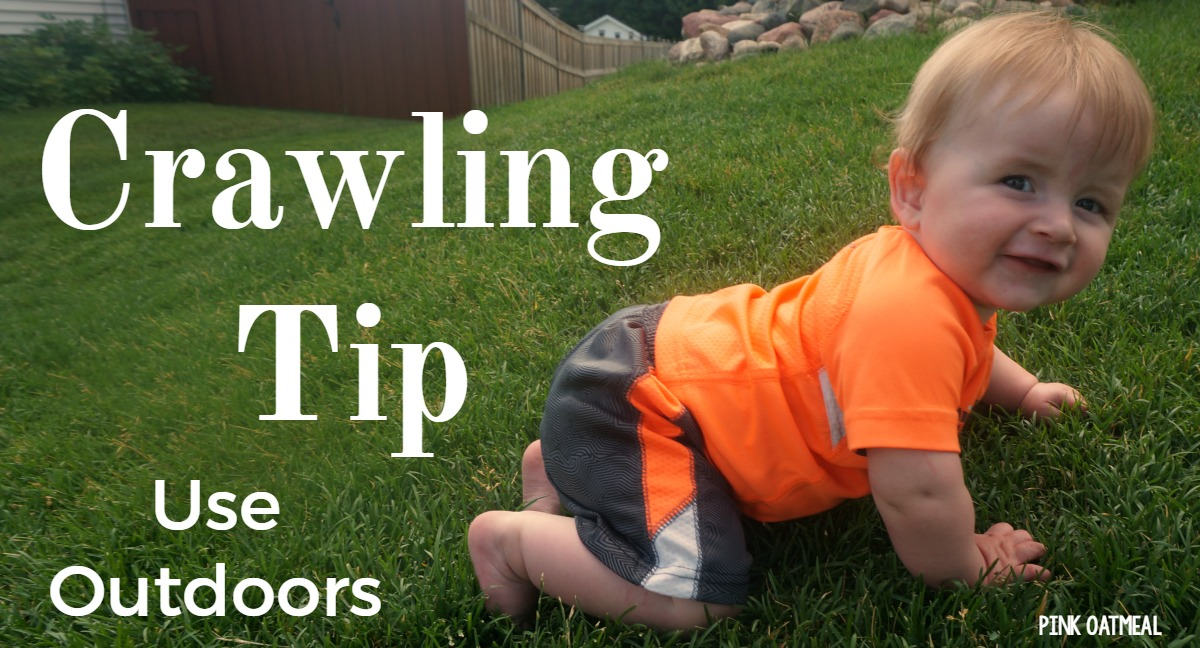 Crawling Tip -Outdoors