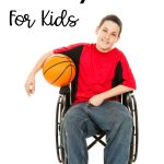 Adapted Physical Activity Ideas For Kids