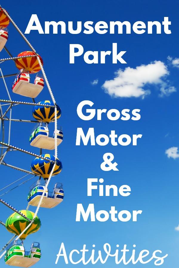 Amusement Park Gross Motor and Fine Motor Activities
