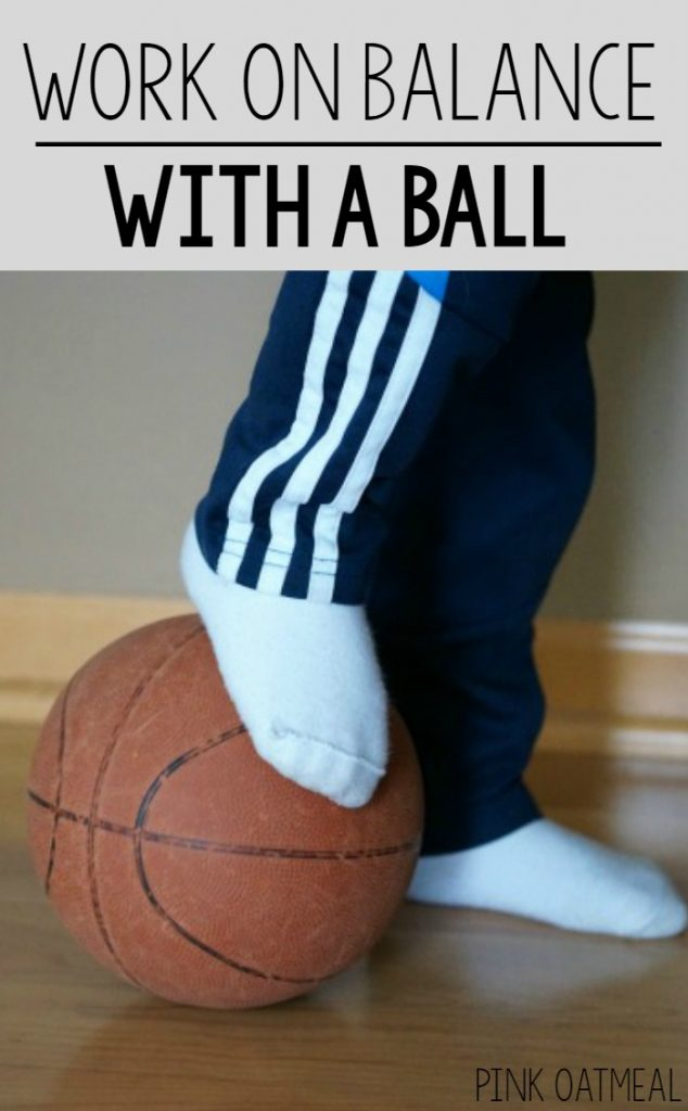 Fun way to incorporate balance into your routine using a ball. Perfect idea for teachers, therapists or parents!
