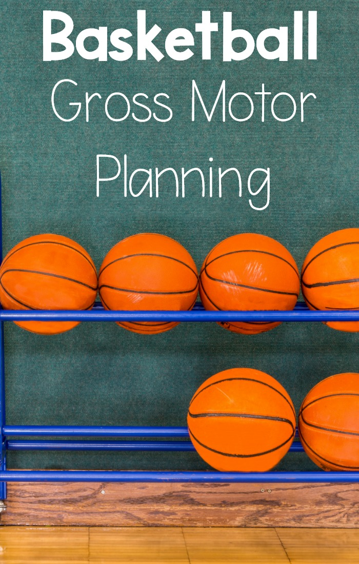 Basketball Themed Gross Motor Ideas