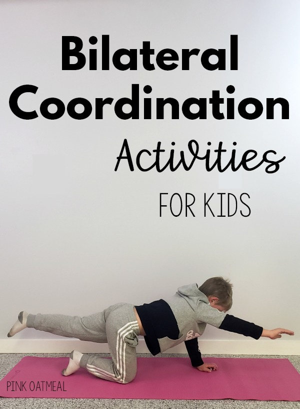 Bilateral Coordination Activities and Exercises For Kids