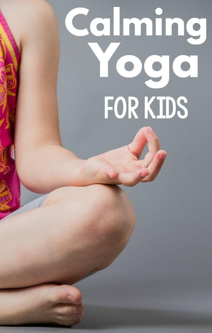 Calming Yoga Poses For Kids