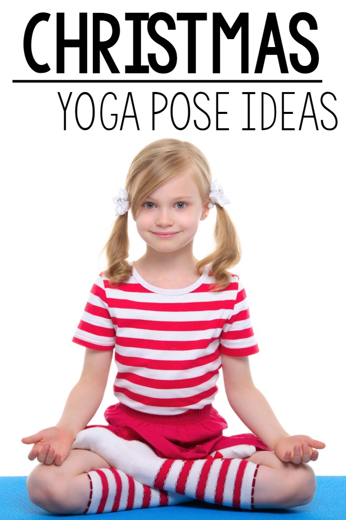 Kids Christmas Yoga Pose Ideas | Pink Oatmeal
