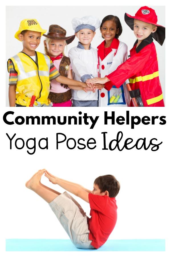 Community Helpers Yoga Pose Ideas