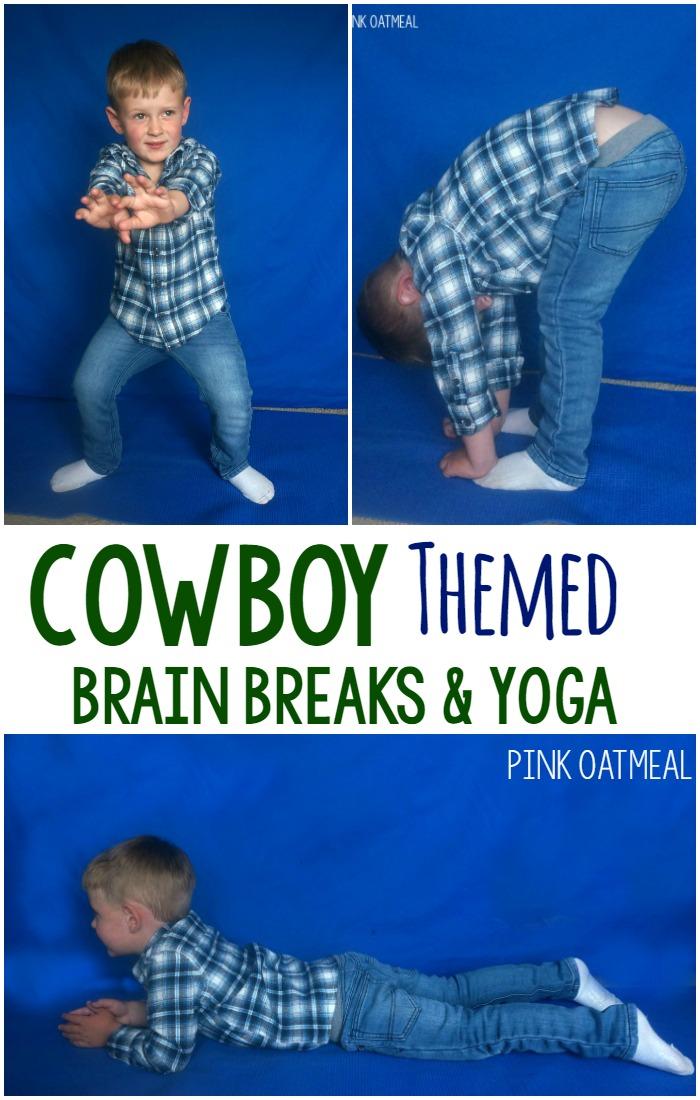 Cowboy Themed Activities – Brain Break and Yoga Ideas