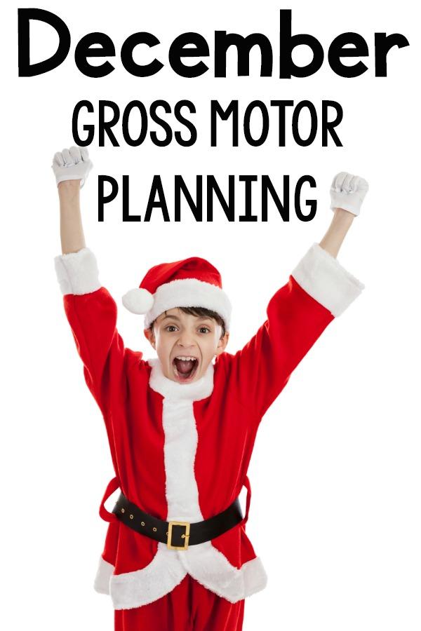 December Gross Motor Planning. Ideas for gross motor activities for the month of December.