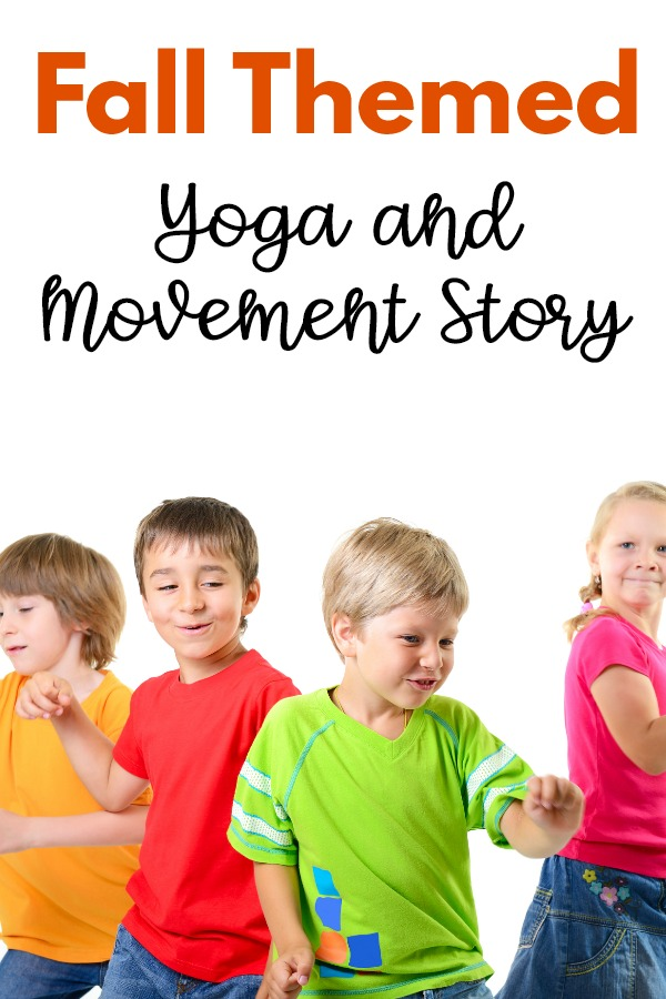 Fall Yoga and Movement Story