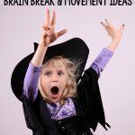 Halloween Gross Motor and Brain Break Ideas