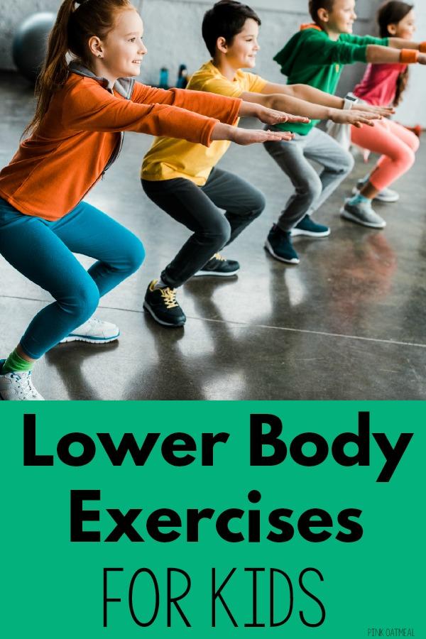 Lower Body Exercises For Kids
