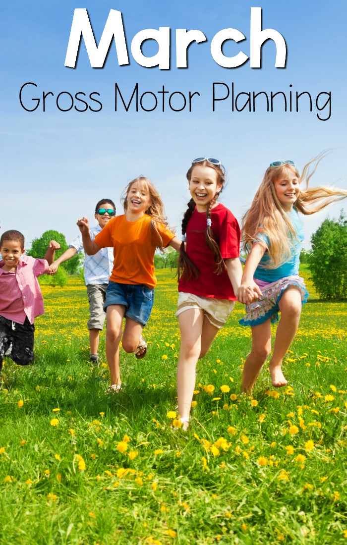 March Gross Motor Planning