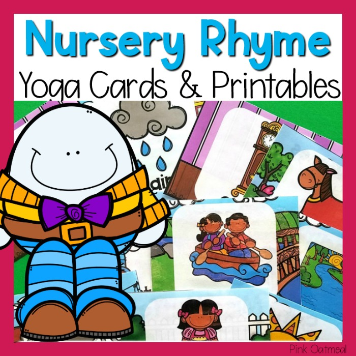 This Set Of Nursery Rhyme Yoga Cards And Printables Does Not Include Pictures Kids In The Poses But That Relate To Different Rhymes