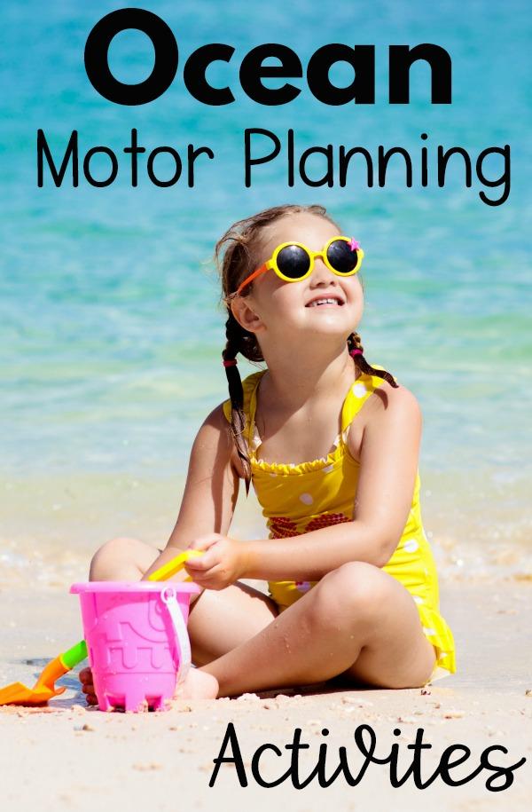 Ocean Motor Planning Ideas - Ocean fine motor activities and ocean gross motor activity ideas.