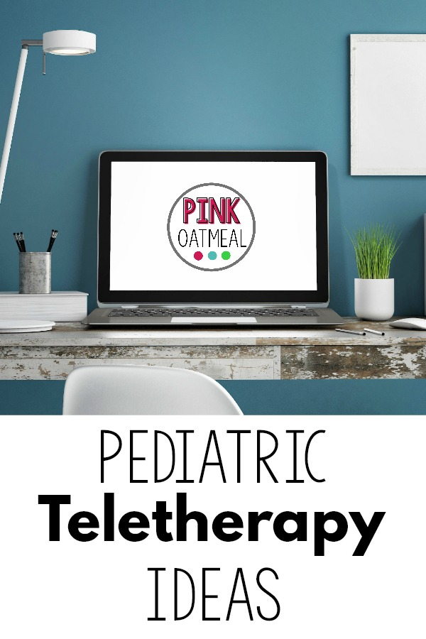 Pediatric teletherapy ideas using Pink Oatmeal resources.