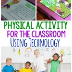 Physical Activity For The Classroom – Using Technology