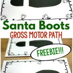 Holiday Gross Motor Game. The Santa boots gross motor path is the perfect gross motor game for the holiday season. This game is FREE for you. Perfect for preschool gross motor, elementary gross motor, physical therapy, and occupational therapy interventions!