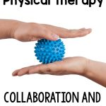 Ideas for making your physical therapy sessions in the school a part of the student's regular day.
