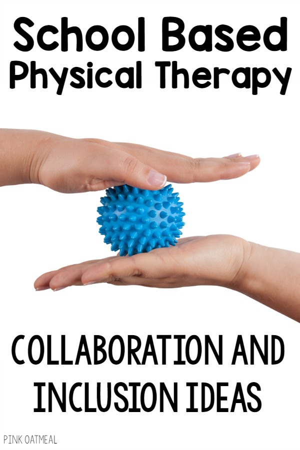 School Based Physical Therapy Collaboration and Inclusion