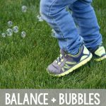 Balance Exercise For Kids! Try these fun balance activities that you can do with bubbles! An awesome gross motor activity for the preschoolers!