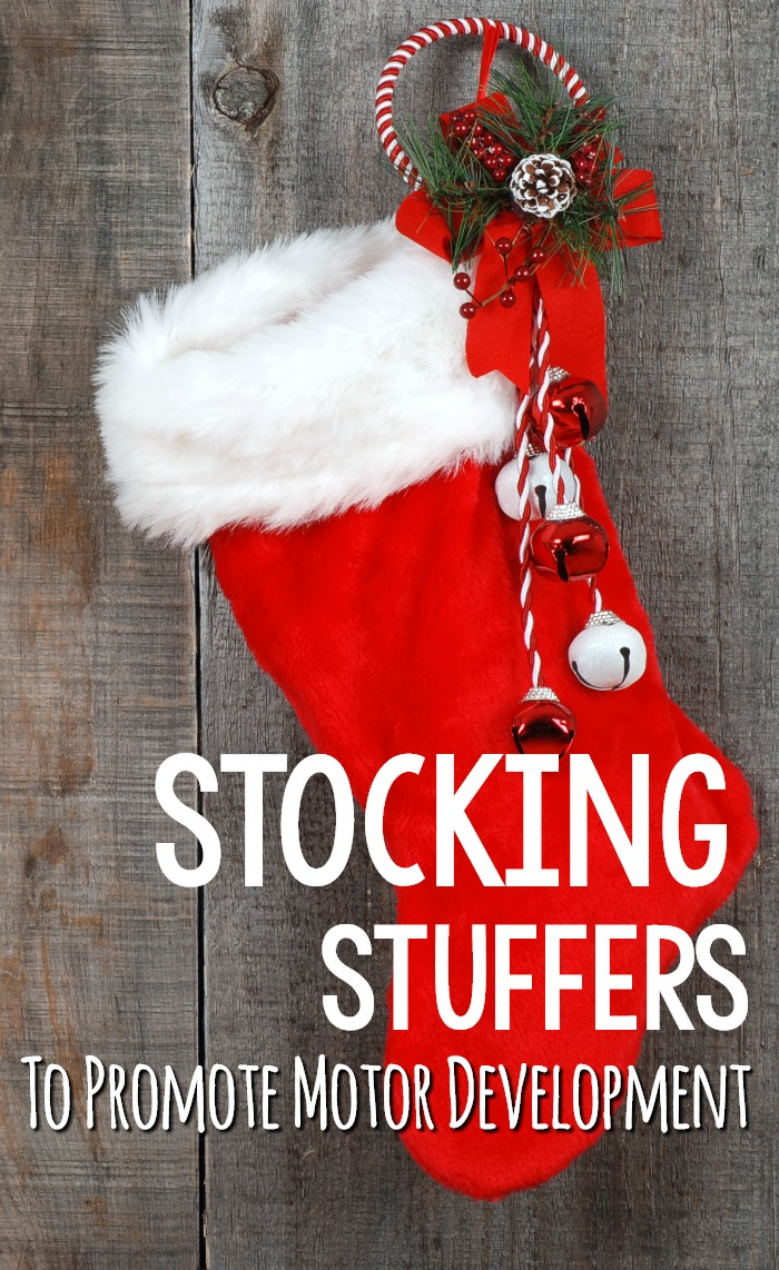 Stocking Stuffers For Motor Development both gross motor and fine motor development.  #stockingstuffers #grossmotordevelopment #finemotordevelopment