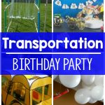 Transportation Birthday Party. Fun outdoor ideas for a transportation themed party!