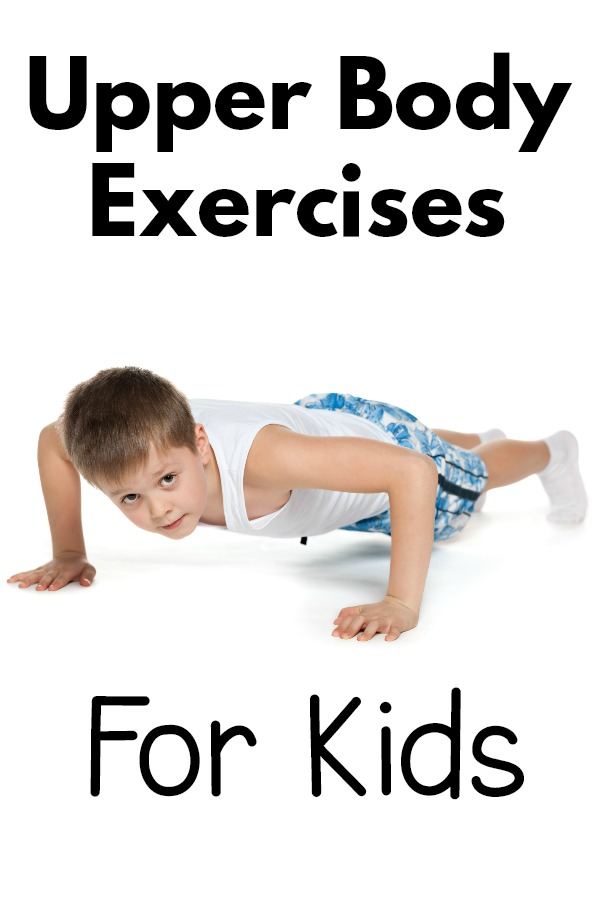 Creative upper body strengthening ideas for kids.
