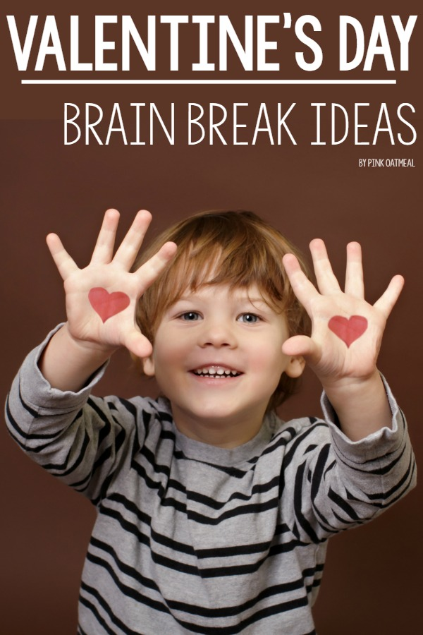 Valentine's Day Brain Breaks and Gross Motor Ideas