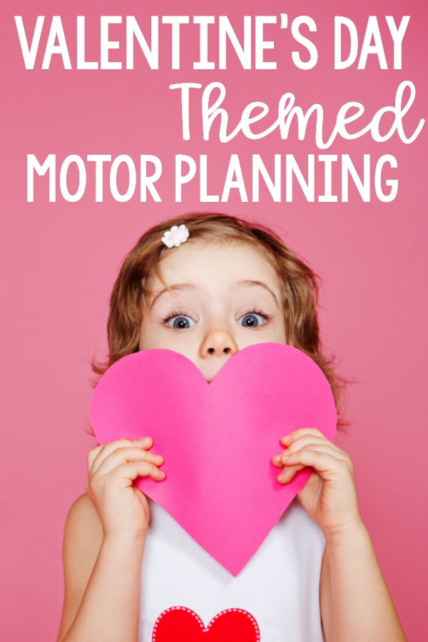 Valentine's Day themed motor planning ideas. Gross motor Valentine's Day ideas and fine motor ideas with a Valentine's Day theme. Use these ideas in the classroom, home, or therapy!