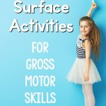 Vertical Surface Activities for Gross Motor Skills