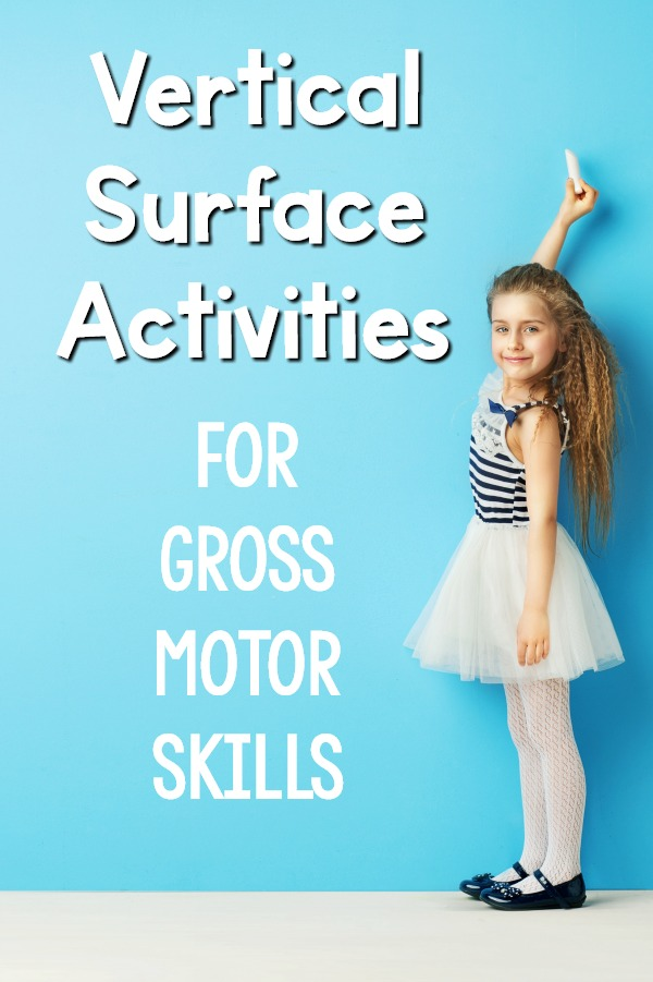 Vertical surface activities to work on gross motor skills. Vertical surfaces have tons of advantages. Check out the different ways to work on gross motor skills at a vertical surface. Great for the classroom, physical therapy interventions or occupational therapy interventions!