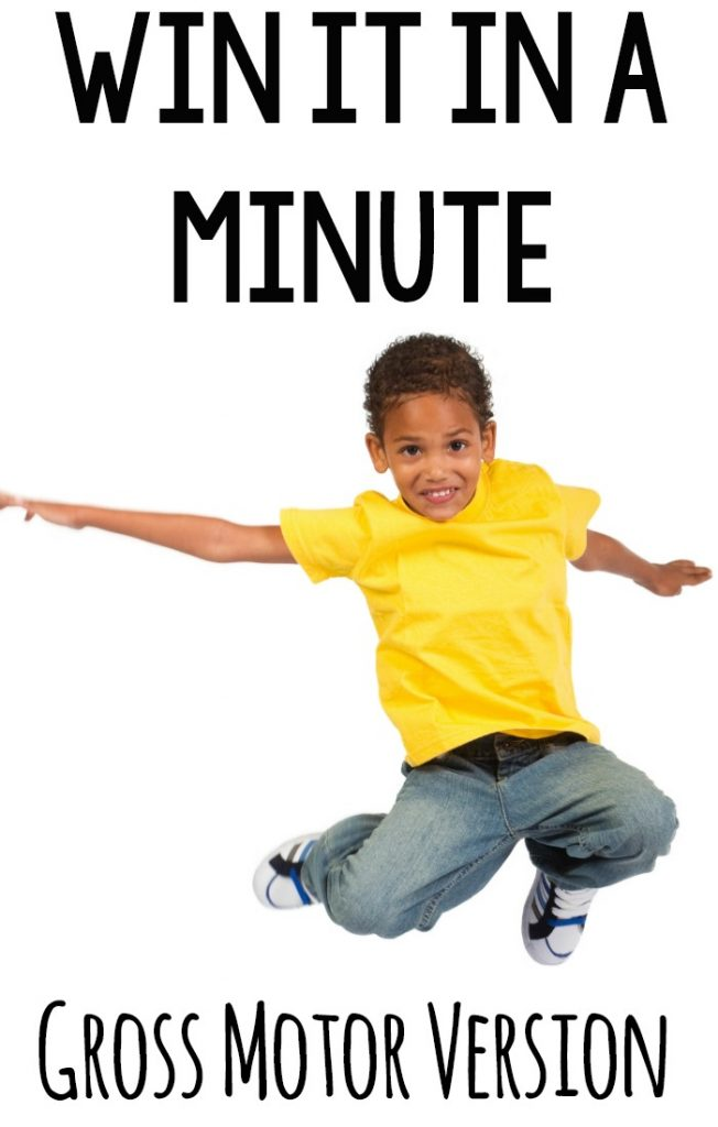 Win it in a minute gross motor veraion. Fun 1 minute activities that get bodies moving!Very fun gross motor activity #grossmotor #games
