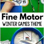 Winter Games Fine Motor Activities
