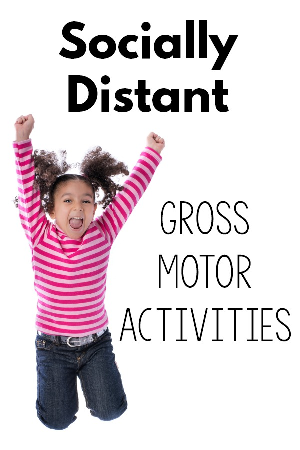 Social Distancing Gross Motor Activities