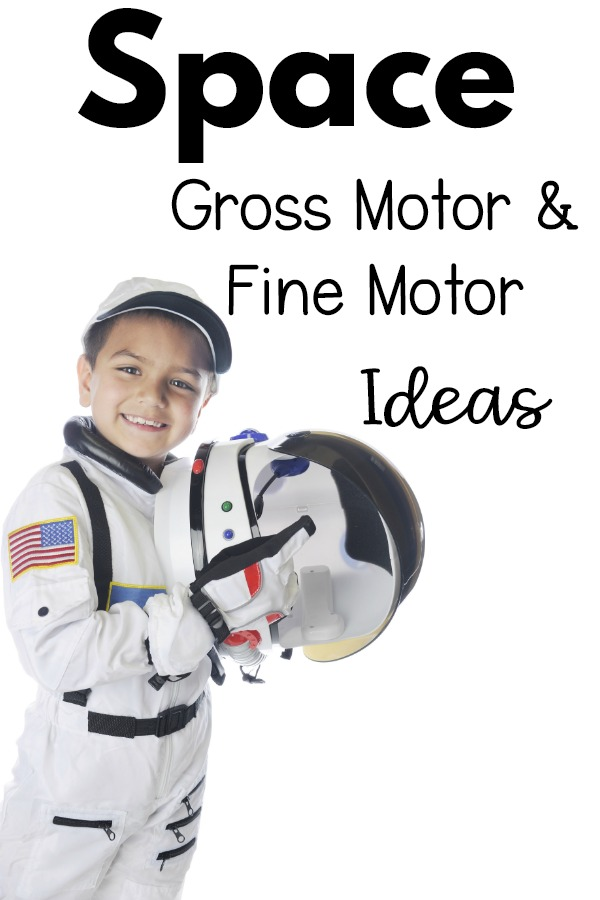 Space Themed Gross Motor and Space Themed Fine Motor Activities